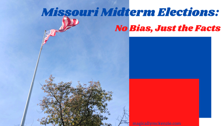 Missouri Midterm Elections: No Bias, Just the Facts