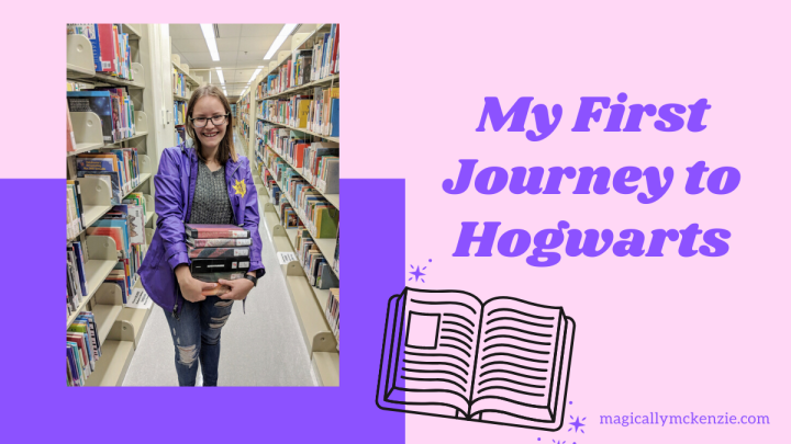 My First Journey to Hogwarts