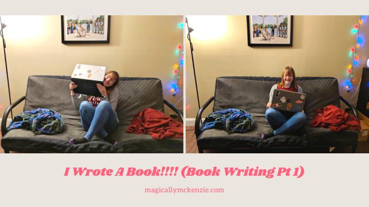 I Wrote A Book!!!! (Book Writing Pt1)