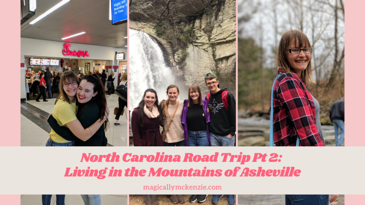 North Carolina Road Trip Pt 2: Living in the Mountains of Asheville