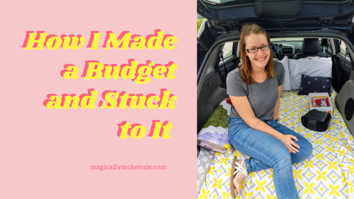 How I Made a Budget and Stuck to It