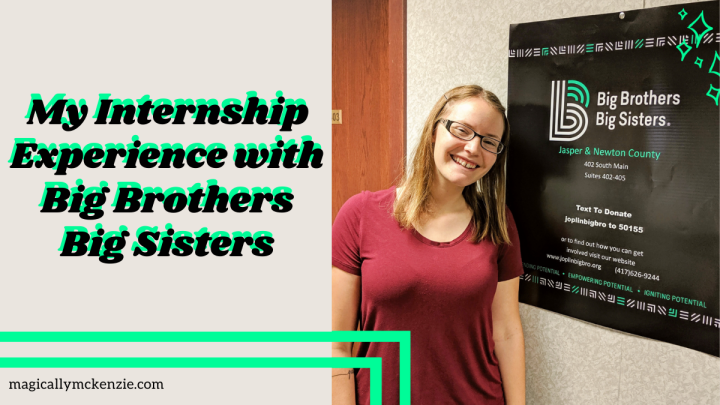 My Internship Experience with Big Brothers Big Sisters