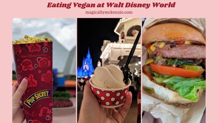 Eating Vegan at Walt DisneyWorld