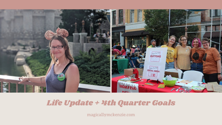 Life Update + 4th Quarter Goals
