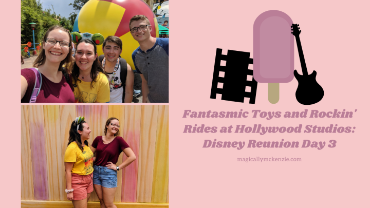 Fantasmic Toys and Rockin' Rides at Hollywood Studios: Disney Reunion Day3