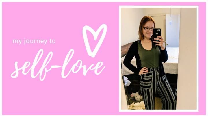 My Journey to Self-Love